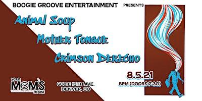 Animal Soup | Mother Tongue | Crimson Derecho