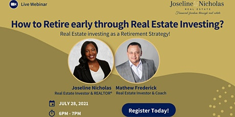 How to Retire early through Real Estate Investing? tickets