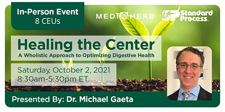 Healing the Center: A Wholistic Approach to Optimizing Digestive Health tickets