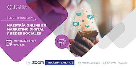 Sesión Informativa - Maestría Online en Marketing Digital y Redes Sociales entradas