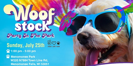 Woofstock  Party in the Park - Dog Friendly Event! tickets