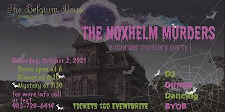 Noxhelm Murders  a murder mystery party tickets