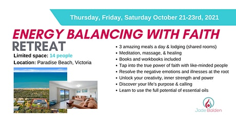 Energy Balancing with Faith 3-day Retreat. Paradise Beach, Victoria, Aus tickets