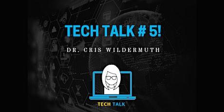 Tech Talk # 5! tickets