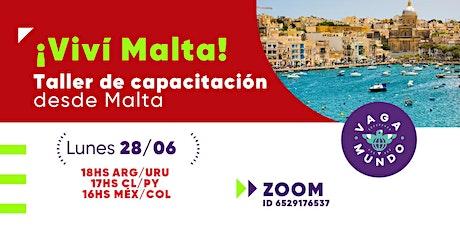 ¡Viví Malta! Taller de capacitación para migrar a Malta / VAGA-MUNDO entradas