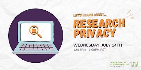 Let's learn about... Research Privacy tickets