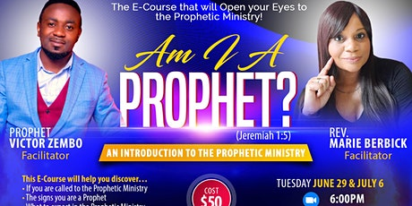 AM I A PROPHET?  An Introduction to the Prophetic Ministry tickets