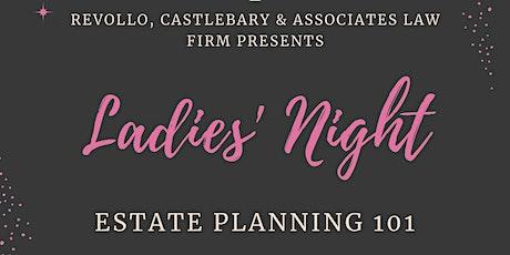 Ladies Night: Estate Planning 101 tickets