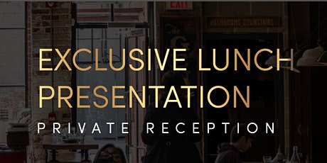 Exclusive Private Lunch Reception tickets