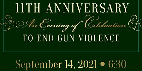 11th Anniversary Evening of Celebration To End Gun Violence tickets