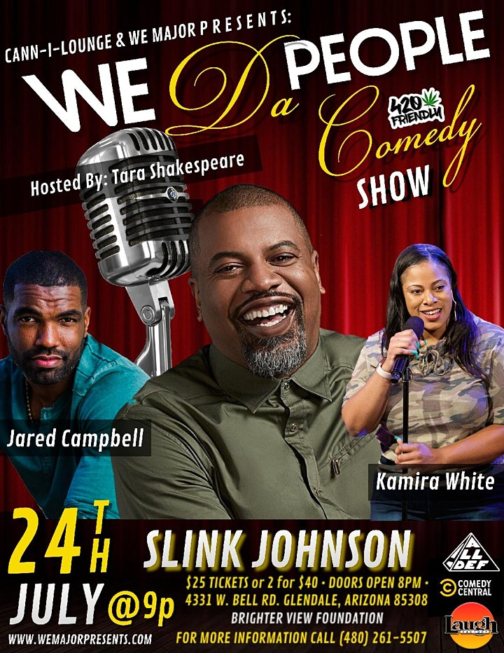 We Da People Comedy Show Featuring Slink Johnson image