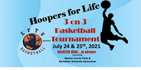 Hoopers for Life -  3 on 3 Basketball Tournament tickets