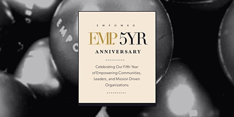 EMPOWRD 5 Year Anniversary: Celebrating The Future of Civic Engagement tickets