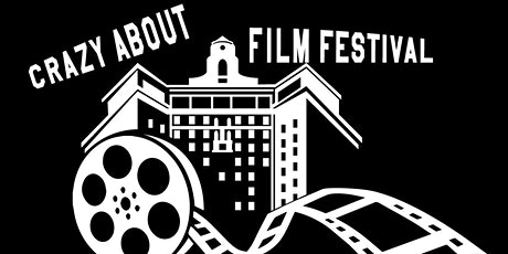 Crazy About Film Festival - Short Film Competition tickets