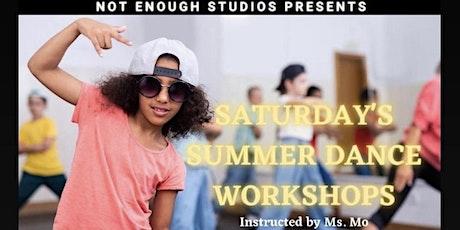 Saturday Summer Dance Workshop : Age 6-12 tickets
