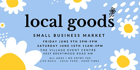 Local Goods - Creative Small Business Market tickets