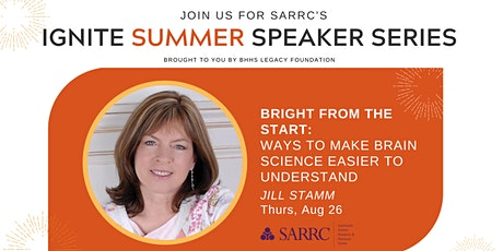 Bright From the Start: Ways to Make Brain Science Easier to Understand tickets