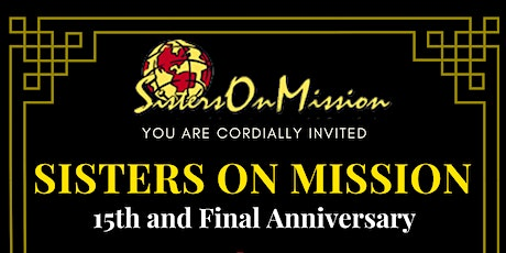 Sisters On Mission 15th & Final Anniversary tickets