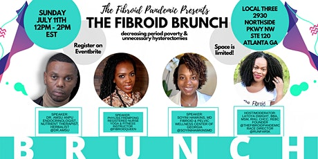 The Fibroid Brunch-Decreasing Period Poverty  & Unnecessary Hysterectomies tickets