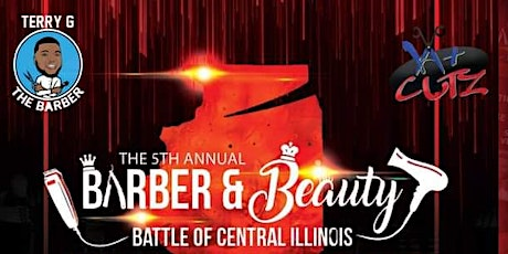 5th Annual Barber & Beauty Battle Of Central Illin tickets
