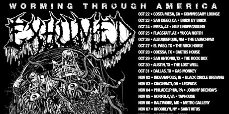 Exhumed ~ Creeping Death  ~ Bewitcher ~ Enforced tickets