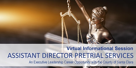 Assistant Director Pretrial Services Recruitment (Virtual Info Session) tickets