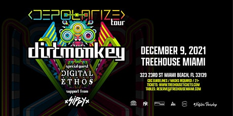 DIRT MONKEY @ Treehouse Miami tickets