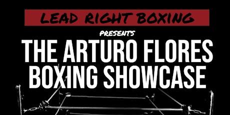 The Arturo Flores Boxing Showcase tickets