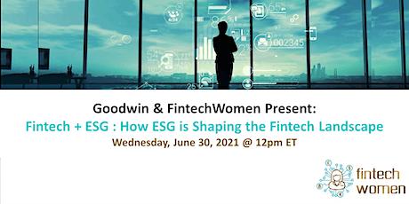 Fintech + ESG : How ESG is Shaping the Fintech Landscape tickets