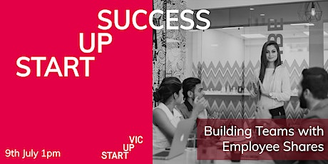 Startup Success Series: Building Teams with Employee Shares tickets
