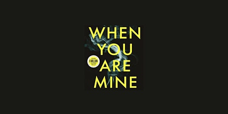 Words After Dark - 'When You Are Mine' with Michael Robotham tickets