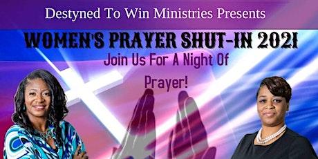 DTW'S WOMEN'S PRAYER SHUT IN 2021 tickets