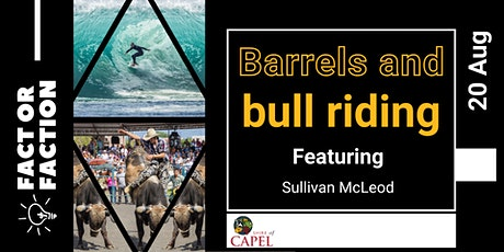 Fact or Faction  2021 - Barrels and bullriding tickets