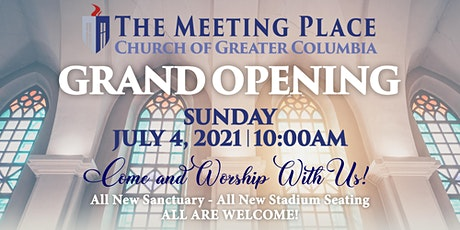 Grand Opening - The Meeting Place Church of Greater Columbia tickets