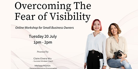 Overcoming Fear of Visibility for Small Business Owners tickets