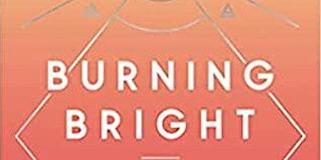 Virtual Book Club- Burning Bright Book Part 1 & 2 tickets