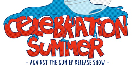 Celebration Summer (Record Release Show)  w/  XMC + American Television tickets