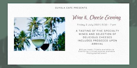 Guyala Wine and Cheese Tasting tickets