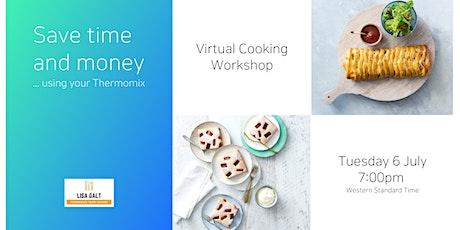 Virtual Workshop - Saving Time and Money  - with the Thermomix tickets