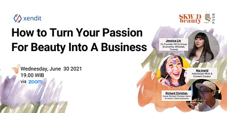 [FREE] How to Turn Your Passion For Beauty Into A Business tickets