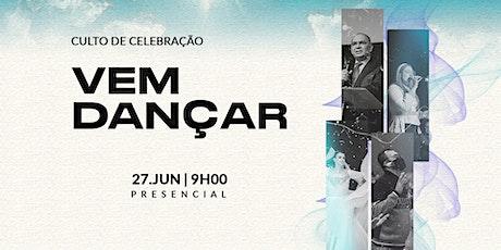 CULTO DE CELEBRAÇÃO | 27 DE JUNHO - 9H00 ingressos