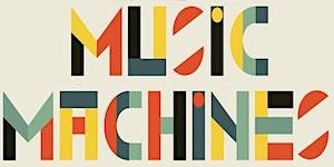 Music Machines at FabLab Devon