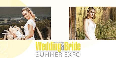 Melbourne Wedding And Bride Summer Expo 2022 tickets