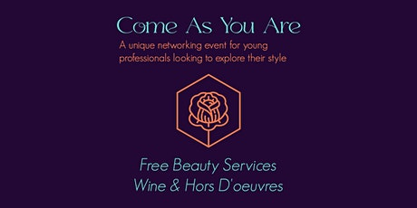 Come As You Are: A Unique Networking Event for Professionals tickets