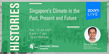 Histories: Singapore's Climate in the Past, Present and Future tickets