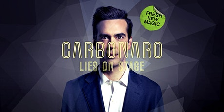 Carbonaro: Lies on Stage tickets