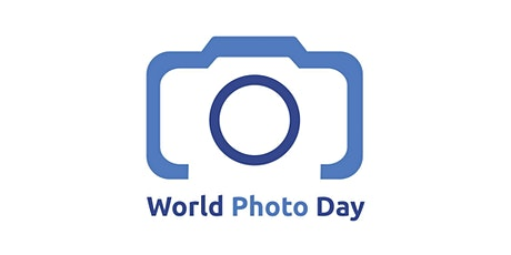 WORLD PHOTO DAY: help us celebrate the birth of photography on August 21 tickets