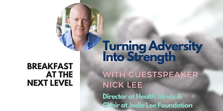 Breakfast at the Next Level | Turning Adversity into Strength tickets