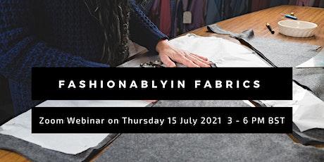 Fashionablyin Fabrics tickets