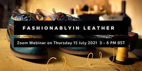 Fashionablyin Leather tickets